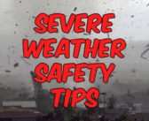 Severe Weather Safety Tips that Could Save Your Life