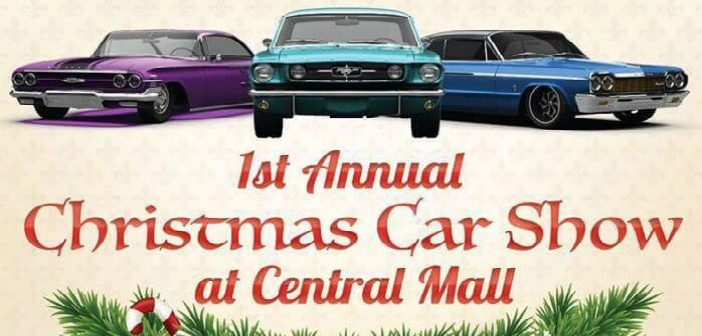 Enter the First Annual Christmas Car Show at Central Mall