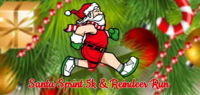 5th Annual Santa Sprint 5K & Reindeer Run is Saturday December 8