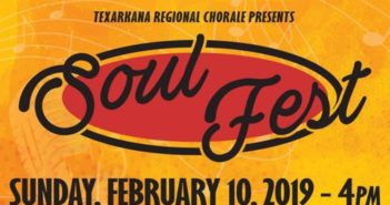 Soulfest 2019 Happens Sunday February 10 in Texarkana