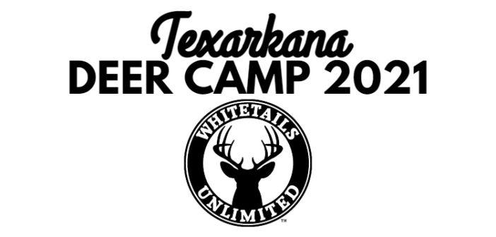 'Texarkana Deer Camp 2021' is on Saturday September 25
